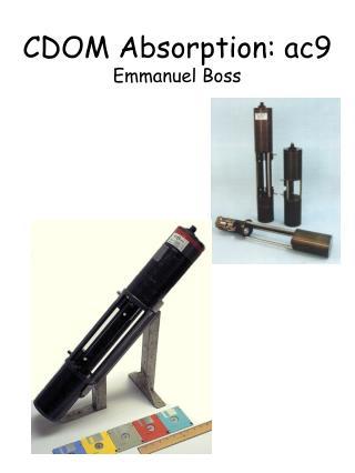 CDOM Absorption: ac9 Emmanuel Boss