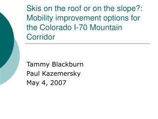Tammy Blackburn Paul Kazemersky May 4, 2007