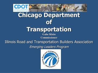 Chicago Department  of  Transportation Gabe Klein Commissioner