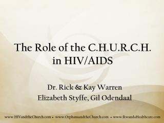 The Role of the C.H.U.R.C.H. in HIV/AIDS