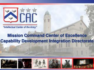 Mission Command Center of Excellence Capability Development Integration Directorate