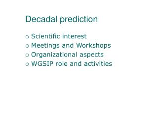 Decadal prediction