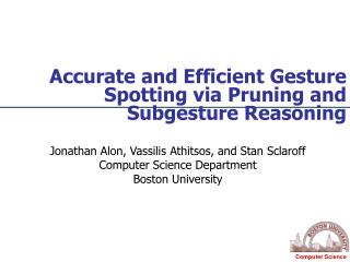 Accurate and Efficient Gesture Spotting via Pruning and Subgesture Reasoning
