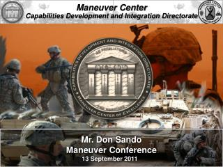 Maneuver Center Capabilities Development and Integration Directorate