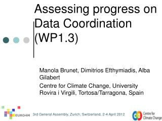 Assessing progress on Data Coordination (WP1.3)