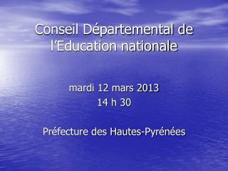 Conseil D�partemental de l�Education nationale