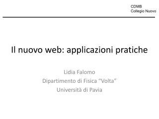 Il nuovo web: applicazioni pratiche