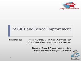 ASSIST and School Improvement