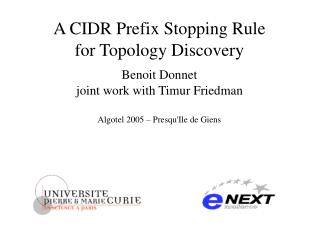 A CIDR Prefix Stopping Rule  for Topology Discovery