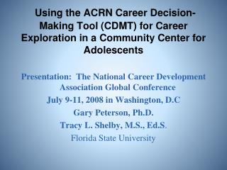 Presentation:  The National Career Development Association Global Conference