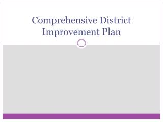 Comprehensive District Improvement Plan