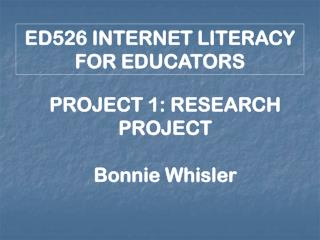ED526 INTERNET LITERACY FOR EDUCATORS