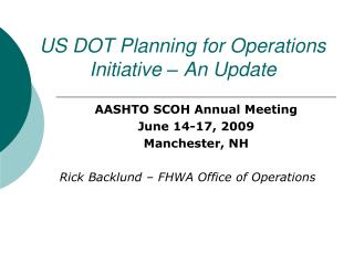 US DOT Planning for Operations Initiative – An Update
