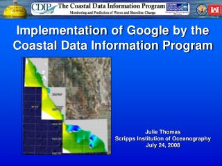 Implementation of Google by the Coastal Data Information Program