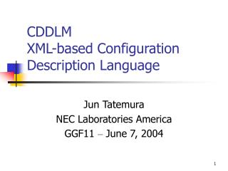 CDDLM XML-based Configuration Description Language