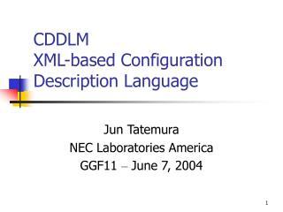 CDDLM XML-based Configuration Description Language