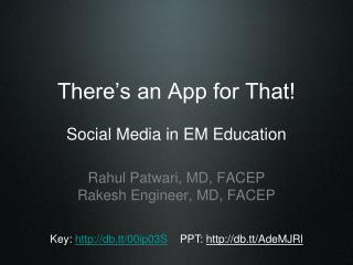 There's an App for That! Social Media in EM Education