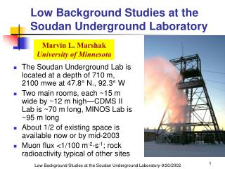Low Background Studies at the Soudan Underground Laboratory