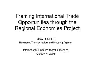 Framing International Trade Opportunities through the Regional Economies Project