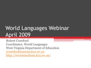World Languages Webinar April 2009