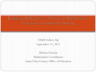 Engaging  All Students in Productive Mathematics Discussion and Problem Solving