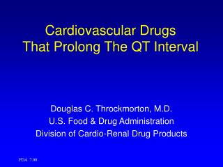 Cardiovascular Drugs  That Prolong The QT Interval