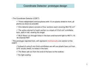 Coordinate Detector: prototype design