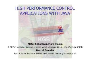 HIGH PERFORMANCE CONTROL APPLICATIONS WITH JAVA