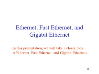 Ethernet, Fast Ethernet, and Gigabit Ethernet
