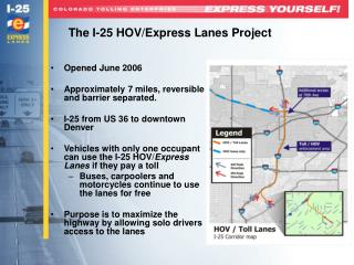 The I-25 HOV/Express Lanes Project