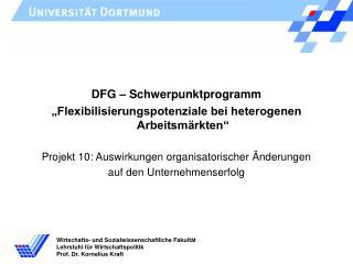 DFG � Schwerpunktprogramm �Flexibilisierungspotenziale bei heterogenen Arbeitsm�rkten�