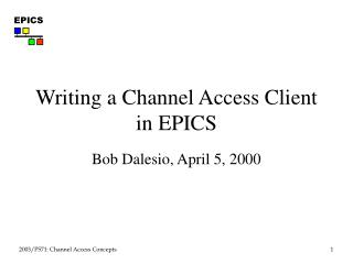 Writing a Channel Access Client in EPICS