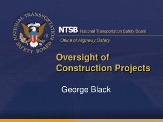 Oversight of  Construction Projects