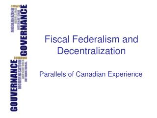 Fiscal Federalism and Decentralization