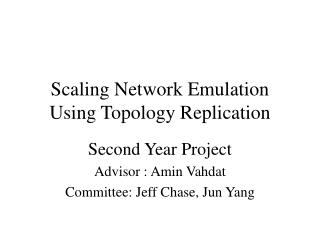 Scaling Network Emulation Using Topology Replication