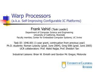 Warp Processors (a.k.a. Self-Improving Configurable IC Platforms)