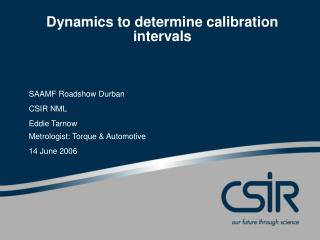 Dynamics to determine calibration intervals