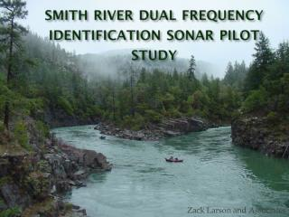 s mith  r iver dual frequency identification sonar pilot study