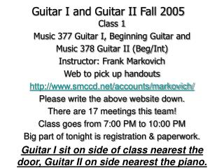 Guitar I and Guitar II Fall 2005