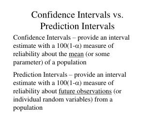 Confidence Intervals vs. Prediction Intervals
