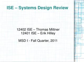 ISE � Systems Design Review