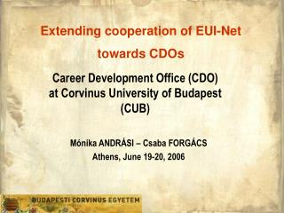 Career Development Office (CDO)  at Corvinus University of Budapest (CUB)