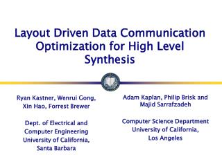 Layout Driven Data Communication Optimization for High Level Synthesis