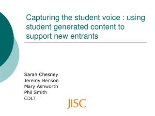 Capturing the student voice : using student generated content to support new entrants