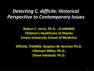 Detecting C. difficile: Historical Perspective to Contemporary Issues