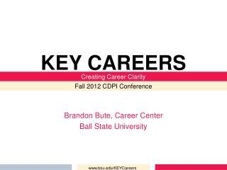 Brandon Bute, Career Center Ball State University