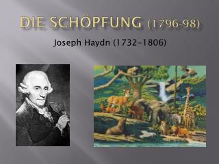 Die Schöpfung  (1796-98)