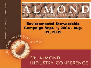 Environmental Stewardship Campaign Sept. 1, 2004 - Aug. 31, 2005