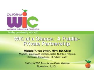WIC at a Glance:  A Public-Private Partnership