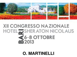 O. MARTINELLI